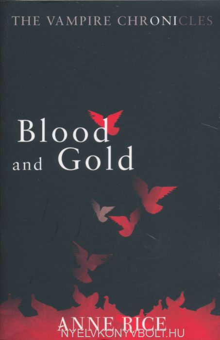 Anne Rice: Blood and Gold