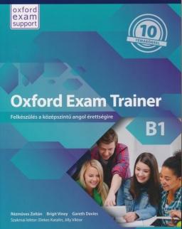 Oxford Exam Trainer B1 - Felkészülés a középszintű angol érettségire - Student's Book