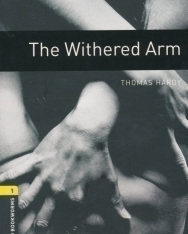 The Withered Arm - Oxford Bookworms Library Level 1