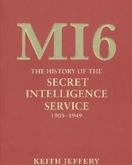 MI6 : The History of the Secret Intelligence Service