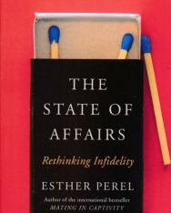 Esther Perel: The State Of Affairs: Rethinking Infidelity