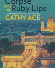 Kathy Ace: The Corpse with the Ruby Lips (A Cait Morgan Mystery)