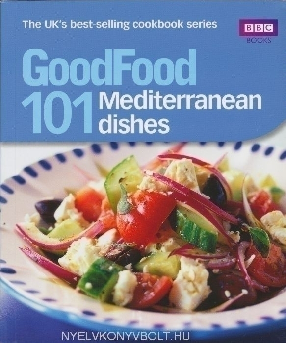 101 Mediterranean Dishes - Good Food