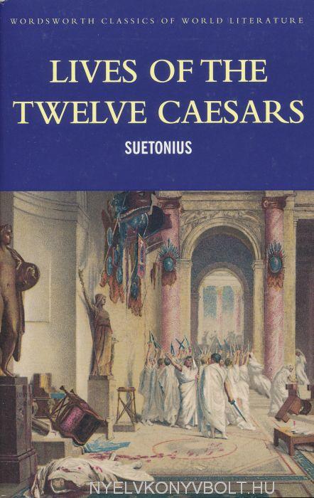 Suetonius: Twelve Caesars