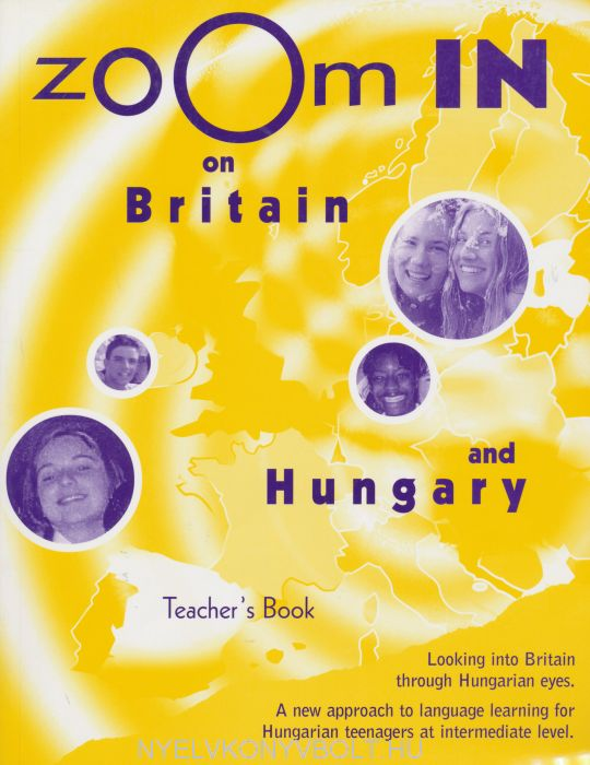Zoom In On Britain and Hungary Teacher's Book