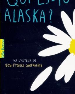 John Green: Qui es-tu Alaska