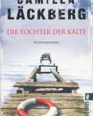 Camilla Lackberg: Die Töchter der Kälte