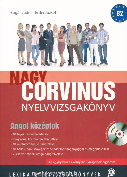 Nagy Corvinus Nyelvvizsgakönyv Angol középfok MP3 Hangosított tananyaggal