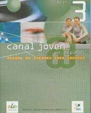 Canal joven @ en espanol Nivel 3 Libro del alumno