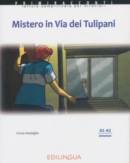 Primiracconti: Mistero Via tulipanicon Con CD Audio Letture semplificate per stranieri (A1-A2)