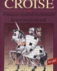Croisé 1000 - Francia nyelvű szótanuló keresztrejtvények