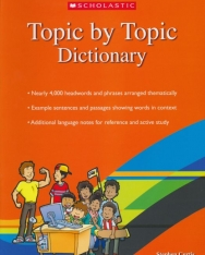 Scholastic Topic by Topic Dictionary