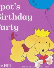 Spot's Birthday Party - A lift-the-flap book