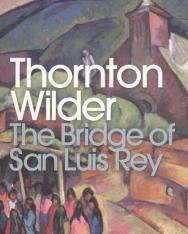 Thornton Wilder: The Bridge of San Luis Rey - Penguin Classics