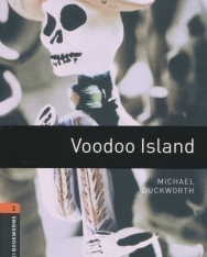 Voodoo Island - Oxford Bookworms Library Level 2