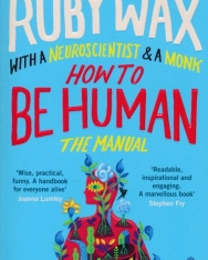 Ruby Wax: How to Be Human - The Manual