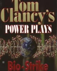 Tom Clancy: Bio-Strike - Power Plays Volume 4