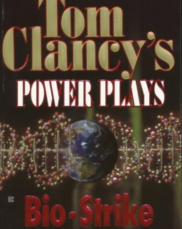 Tom Clancy: Bio-Strike - Power Plays Volume 4