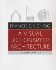 Visual Dictionary of Architecture 2nd Edition