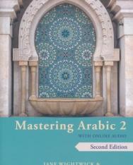 Mastering Arabic 2 with Online Audio, 2nd edition: An Intermediate Course