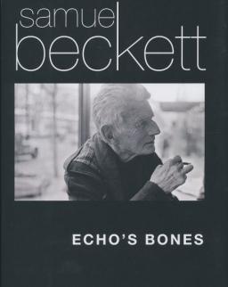 Samuel Beckett: Echo's Bones