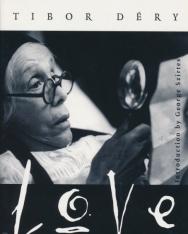 Déry Tibor: Love & Other Stories