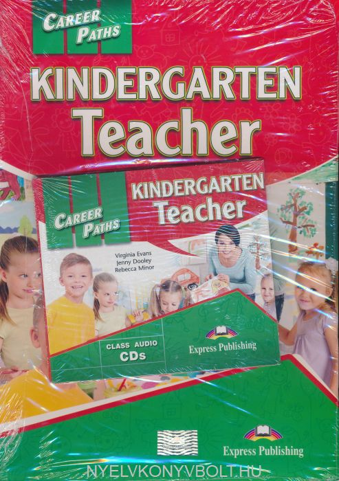 Career Paths Kindergarten Teacher (ESP) Teacher's Pack