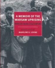 Miron Bialoszewski: A Memoir of the Warsaw Uprising