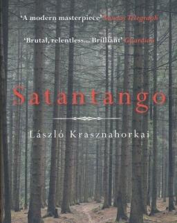 Krasznahorkai László: Satantango (Sátántangó angol nyelven)