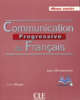 Communication progressive du français - Niveau avancé - Livre + CD - Livre + CD audio