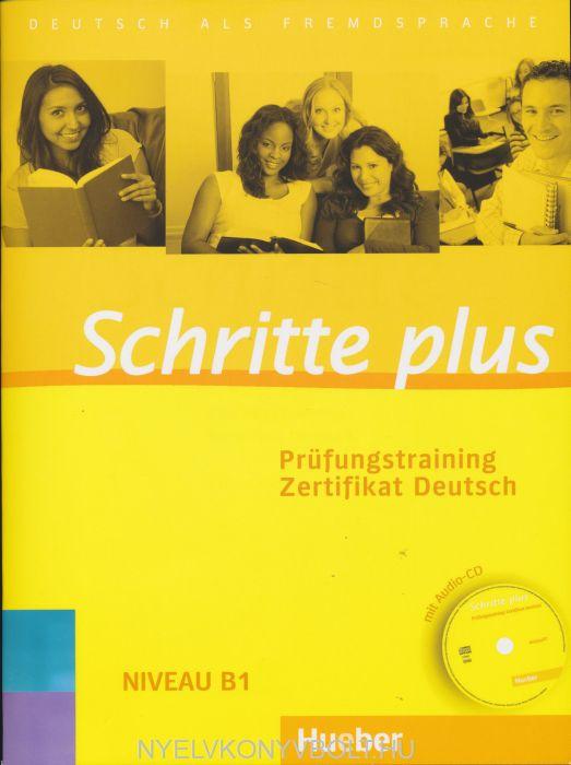 Schritte plus - Prüfungstraining Zertifikat Deutsch mit Audio-CD B1