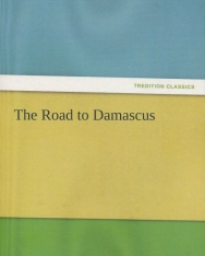 August Strindberg: The Road to Damascus