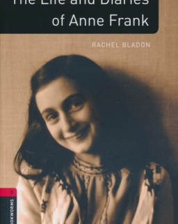 The Life and Diaries of Anna Frank Factfiles - Oxford Bookworms Library Level 3
