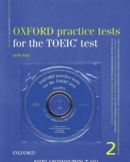 Oxford Practice Tests for the TOEIC® Test Volume 2 Pack with