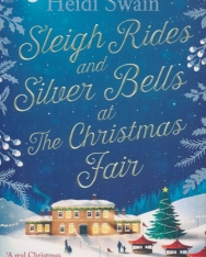 Heidi Swain: Sleigh Rides and Silver Bells at the Christmas Fair