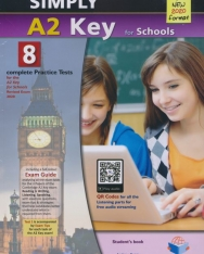Simply A2 Key for Schools - 8 Practice Tests Self-Study Edition - 2020 Exam
