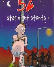52 Stag Night Stunts