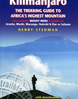 Henry Stedman: Kilimanjaro: The Trekking Guide to Africa's Highest Mountain 5th edition