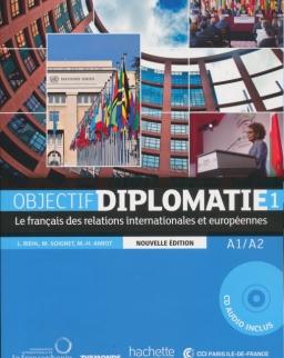 Objectif Diplomatie 1 - Livre de l'éleve + CD audio / Nouvelle Edition 2017