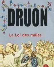 Maurice Druon: La Loi des males (Les Rois maudits tome 4)