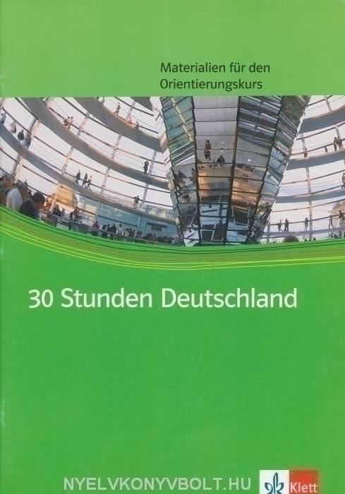 30 Stunden Deutschland