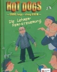 Thomas Brezina: Hot Dogs:Die Lehrer-Vernsteuerung