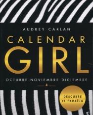 Audrey Carlan: Calendar Girl 4 - Octubre, Noviembre, Diciembre