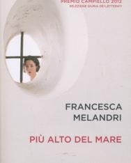 Francesca Melandri: Piú alto del mare