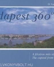 Budapest 360° - A főváros más szemszögből