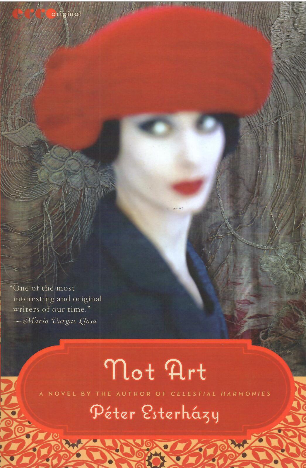 Esterházy Péter: Not Art (Semmi művészet angol nyelven)