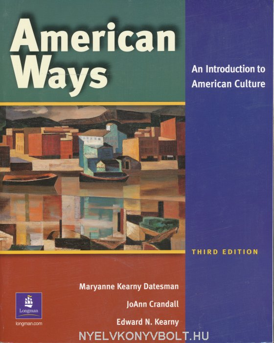American Ways - An Introduction to American Culture Student's Book (3rd Edition)