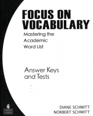 Focus on Vocabulary - Mastering the Academic Word List Answer Keys and Tests