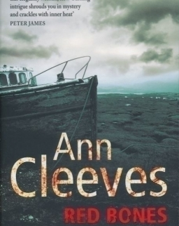 Ann Cleeves: Red Bones (Shetland Quartet 3)