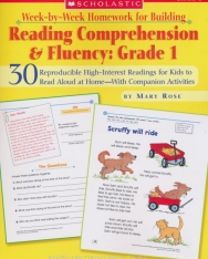 Week-By-Week Homework for Building Reading Comprehension & Fluency: Grade 1: 30 Reproducible High-Interest Readings for Kids to Read Aloud at ... (Week-By-Week Homework for Bldg Reading C)